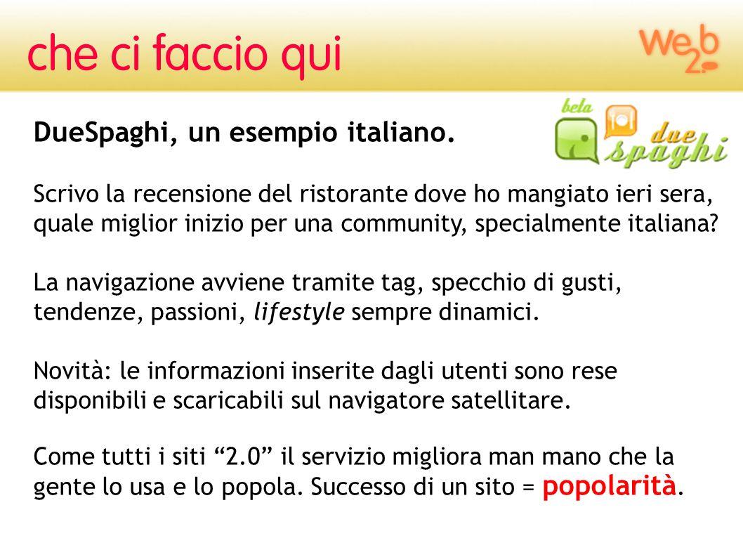 DueSpaghi, un esempio italiano. Scrivo la recensione del ristorante dove ho mangiato ieri sera, quale miglior inizio per una community, specialmente i
