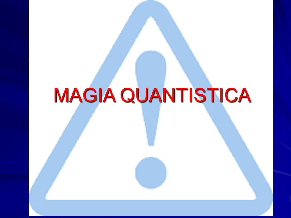 51 MAGIA QUANTISTICA MAGIA QUANTISTICA
