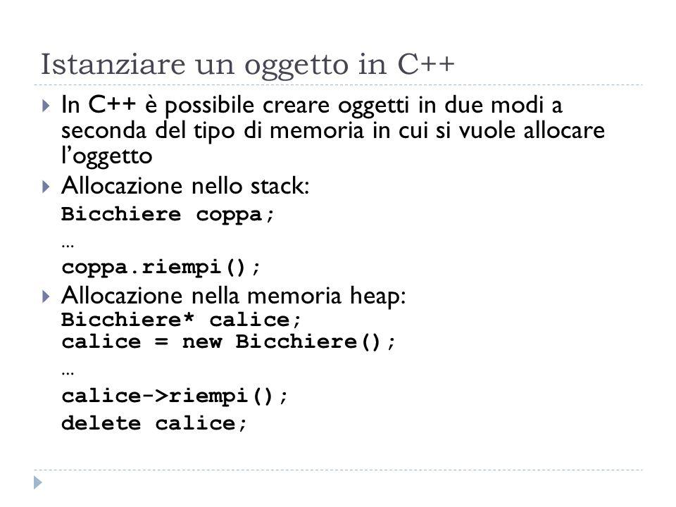Istanziare un oggetto in C++ In C++ è possibile creare oggetti in due modi a seconda del tipo di memoria in cui si vuole allocare loggetto Allocazione