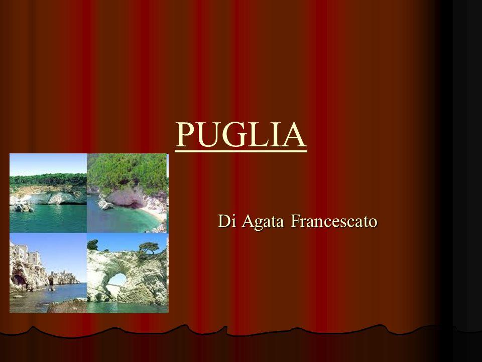 PUGLIA Di Agata Francescato Di Agata Francescato