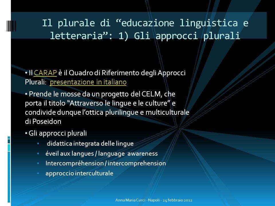 Il CARAP è il Quadro di Riferimento degli Approcci Plurali: presentazione in italianoCARAPpresentazione in italiano Prende le mosse da un progetto del