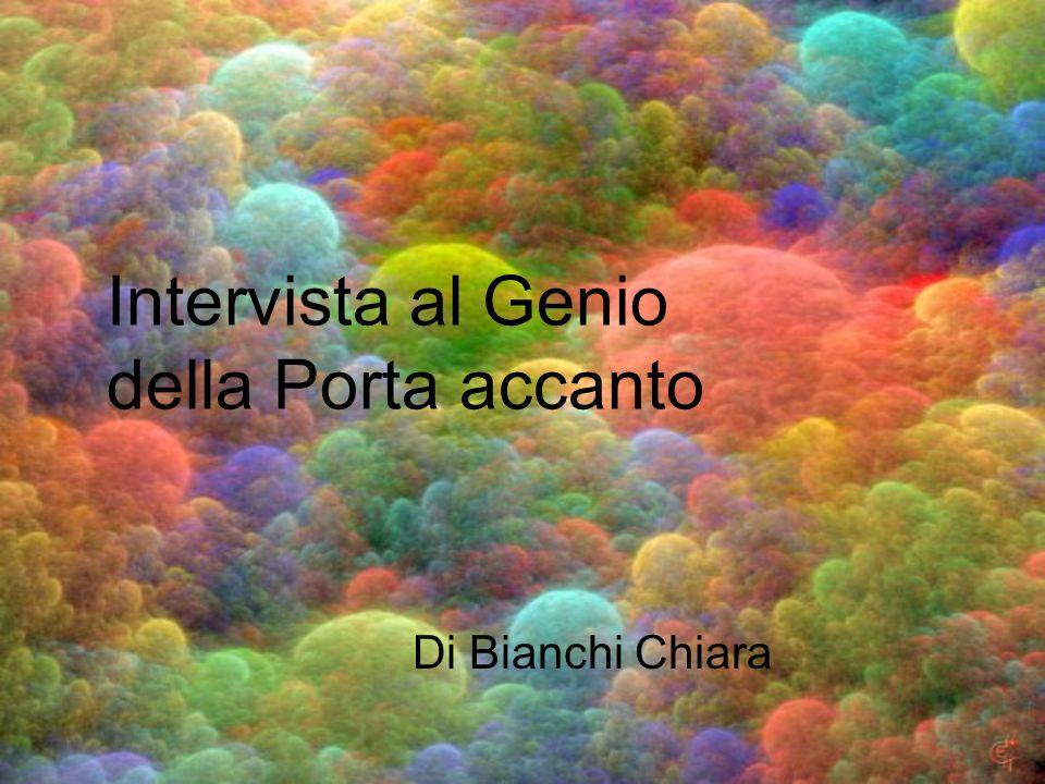 Intervista al Genio della Porta accanto Di Bianchi Chiara