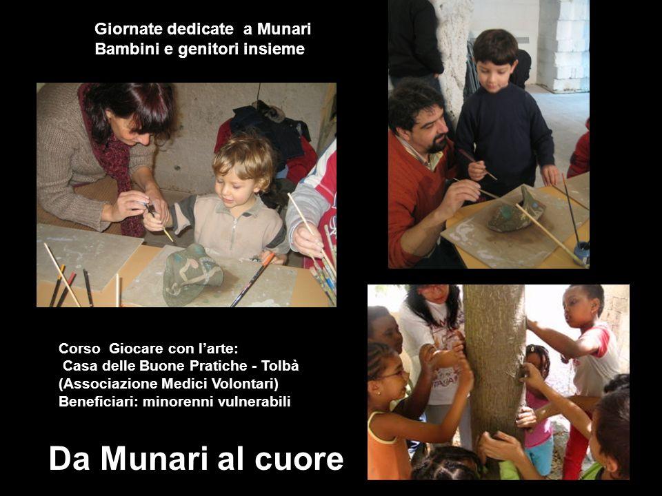 Da Munari al cuore Giornate dedicate a Munari Bambini e genitori insieme Corso Giocare con larte: Casa delle Buone Pratiche - Tolbà (Associazione Medi