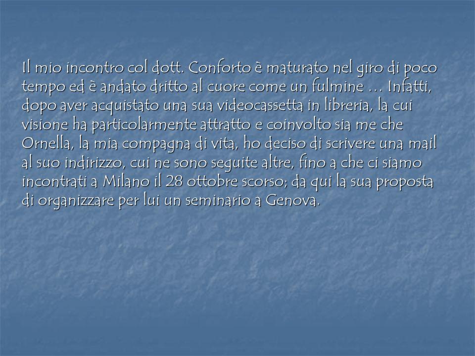 Detto fatto, ci siamo lasciati con lintenzione nel cuore di fare davvero il possibile perché questo evento si realizzasse, per la prima volta nella nostra Liguria.