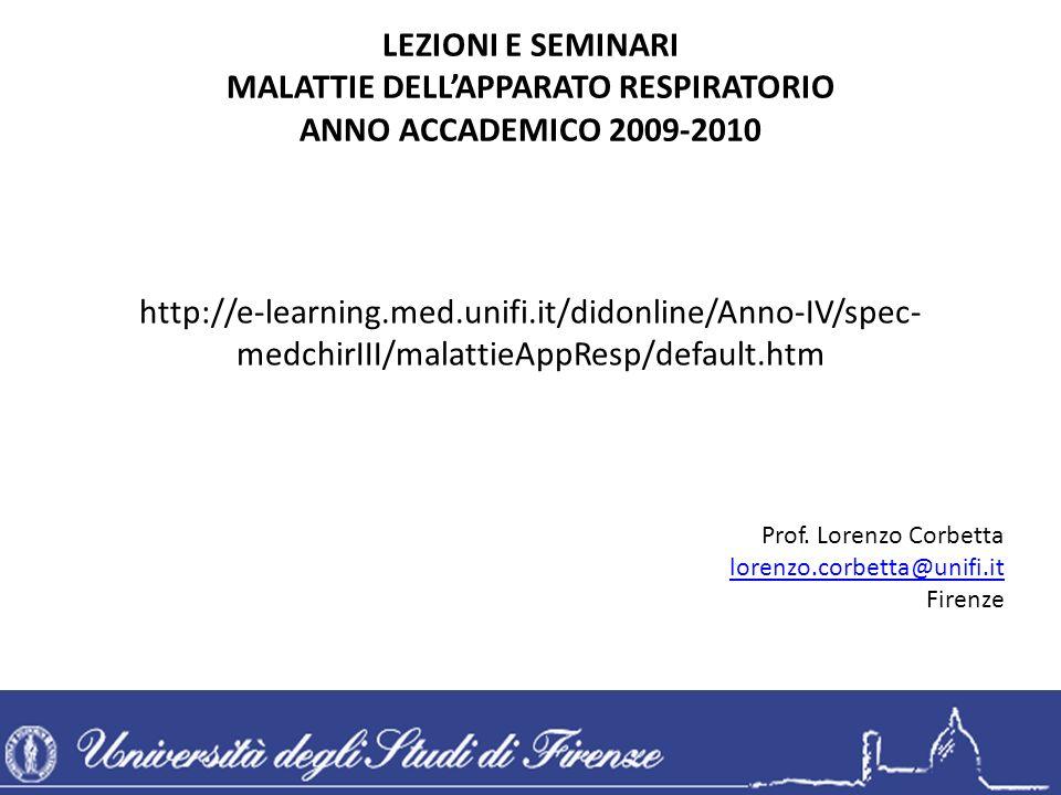 Master Pneumologia Interventistica: http://master.pneumologia-interventistica.it Linee Guida Asma-BPCO-Rinite www.progettolibra.it Mobile medicine www.mobmed.axmedis.org Progetto educazionale Asma/BPCO www.admitonline.infohttp://master.pneumologia-interventistica.it www.progettolibra.it www.mobmed.axmedis.org www.admitonline.info LEZIONI E SEMINARI MALATTIE DELLAPPARATO RESPIRATORIO ANNO ACCADEMICO 2009-2010 Prof.
