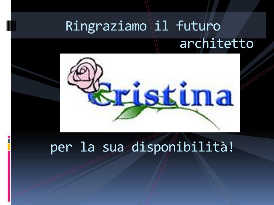 Ringraziamo il futuro architetto per la sua disponibilità!