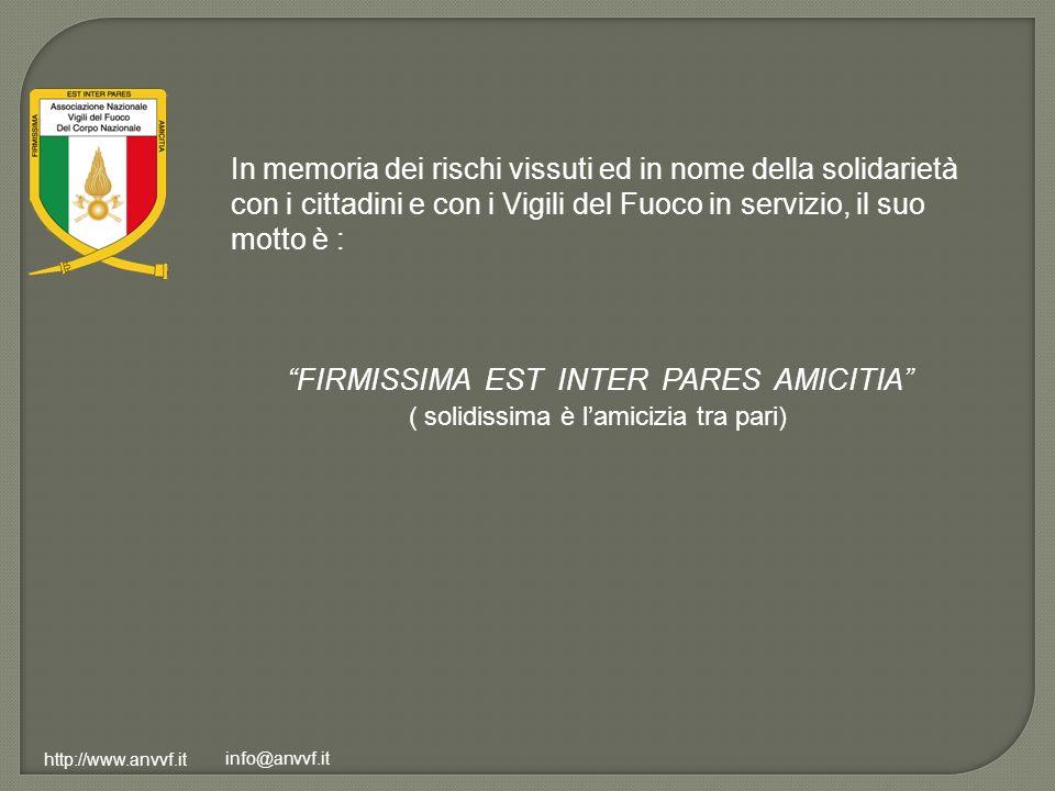 http://www.anvvf.it info@anvvf.it In memoria dei rischi vissuti ed in nome della solidarietà con i cittadini e con i Vigili del Fuoco in servizio, il