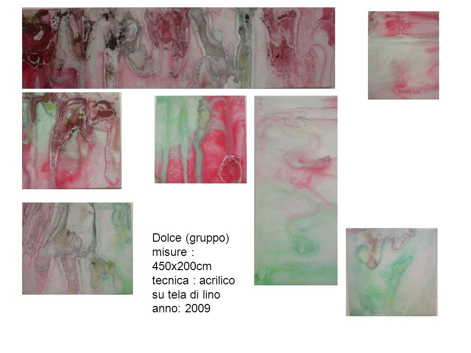Dolce (gruppo) misure 450x200cm tecnica : acrilico su tela di lino anno: 2009