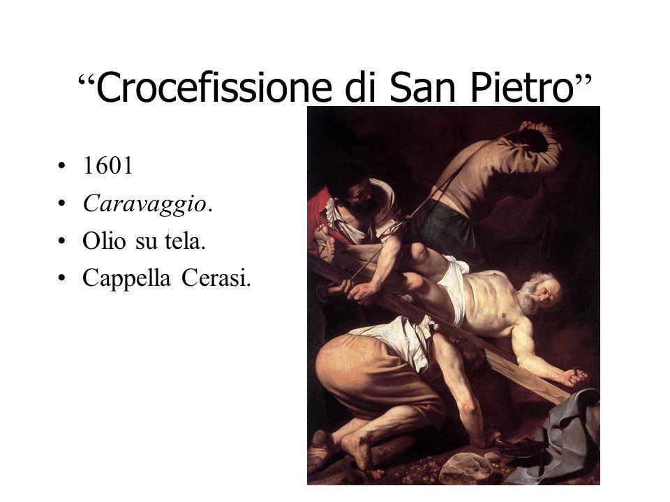 Crocefissione di San Pietro 1601 Caravaggio. Olio su tela. Cappella Cerasi.