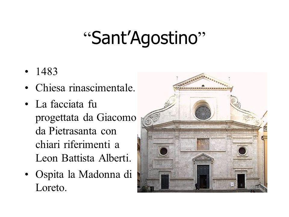SantAgostino 1483 Chiesa rinascimentale. La facciata fu progettata da Giacomo da Pietrasanta con chiari riferimenti a Leon Battista Alberti. Ospita la