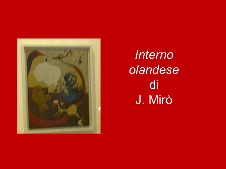 Interno olandese di J. Mirò