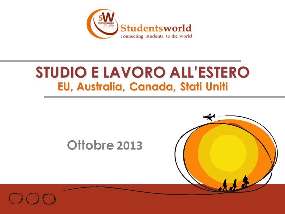 STUDIO E LAVORO ALLESTERO EU, Australia, Canada, Stati Uniti Ottobre 2013