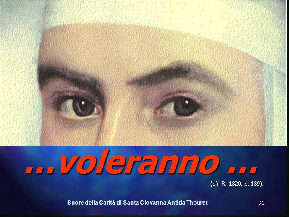 Suore della Carità di Santa Giovanna Antida Thouret30 IL CAMBIAMENTO e… Le Suore della Carità voleranno … (cfr. R. 1820, p. 189). … volare alto.
