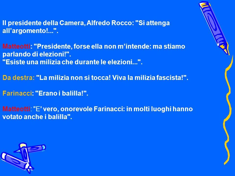Il presidente della Camera, Alfredo Rocco: