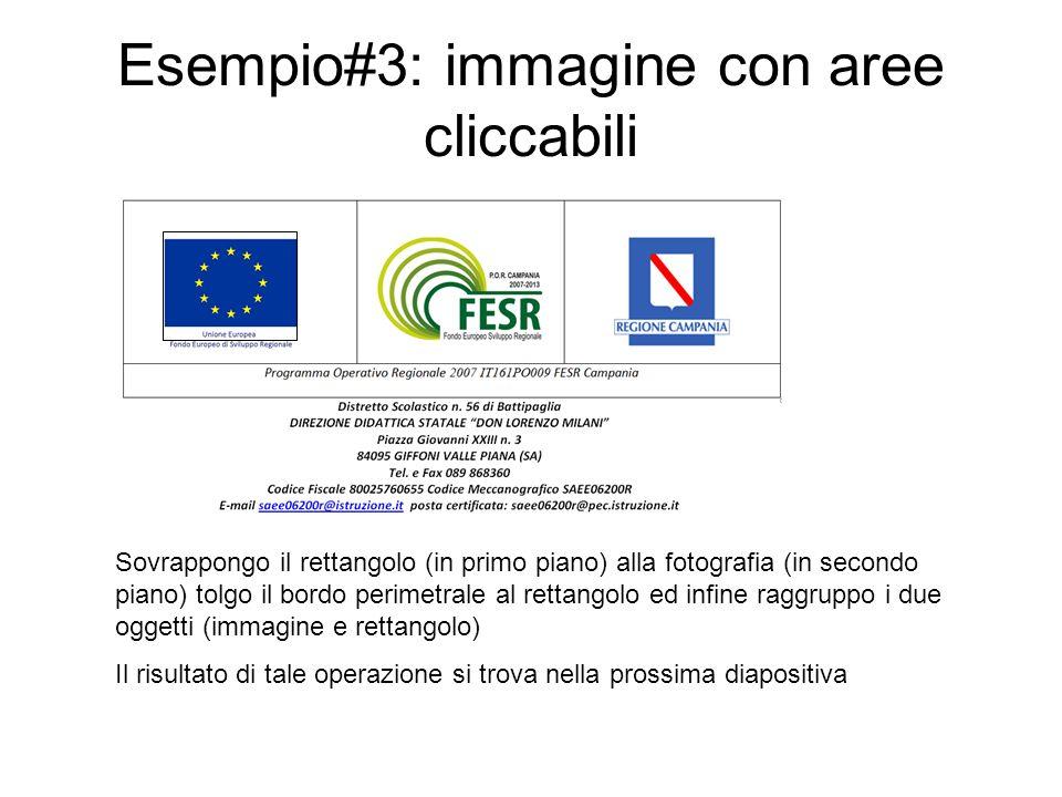 Esempio#3: immagine con aree cliccabili Immagine Creo un rettangolo delle stesse dimensioni della bandiera europea e con riempimento a tinta unita e trasparenza a 100% associo al rettangolo un collegamento ipertestuale ad unaltra diapositiva