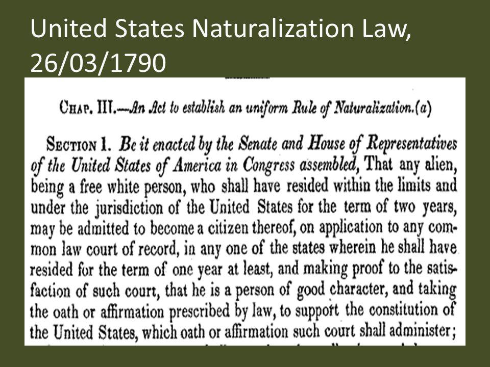 United States Naturalization Law, 26/03/1790