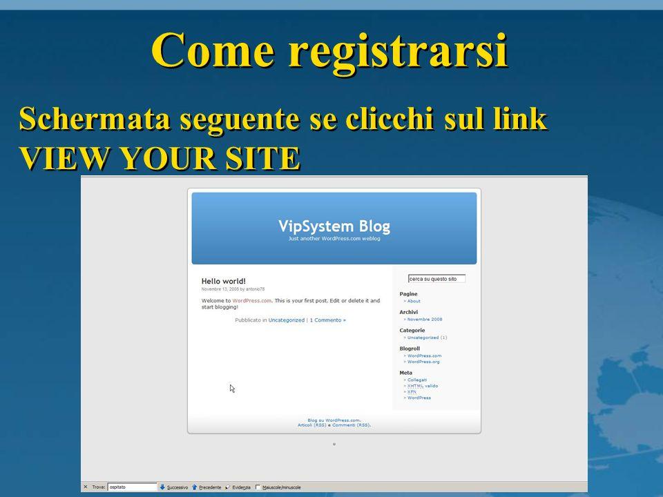 Come registrarsi Schermata seguente se clicchi sul link LOGIN