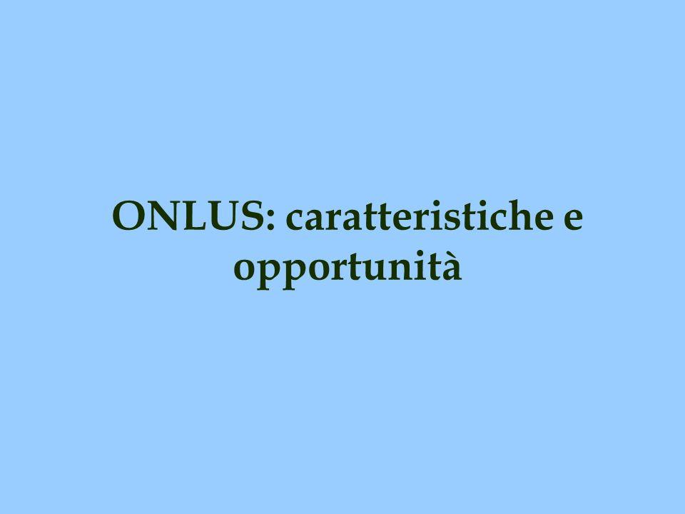 ONLUS: caratteristiche e opportunità