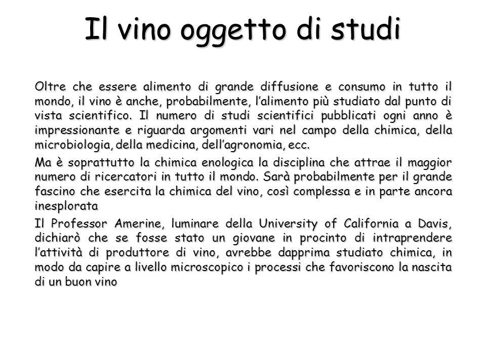 Il vino oggetto di studi Oltre che essere alimento di grande diffusione e consumo in tutto il mondo, il vino è anche, probabilmente, lalimento più stu