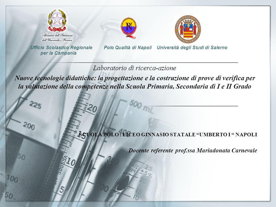 Laboratorio di ricerca-azione Nuove tecnologie didattiche: la progettazione e la costruzione di prove di verifica per la valutazione della competenze