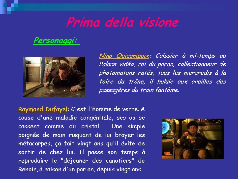 Prima della visione Personaggi: Nino QuicampoixNino Quicampoix: Caissier à mi-temps au Palace vidéo, roi du porno, collectionneur de photomatons ratés