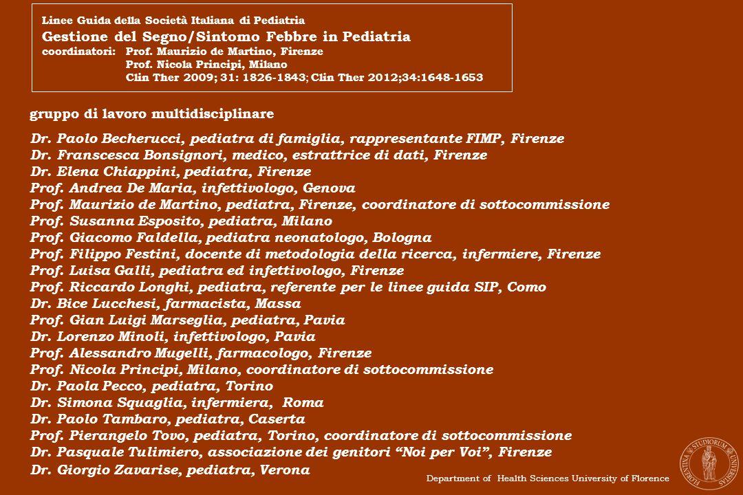 gruppo di lavoro multidisciplinare Dr. Paolo Becherucci, pediatra di famiglia, rappresentante FIMP, Firenze Dr. Franscesca Bonsignori, medico, estratt