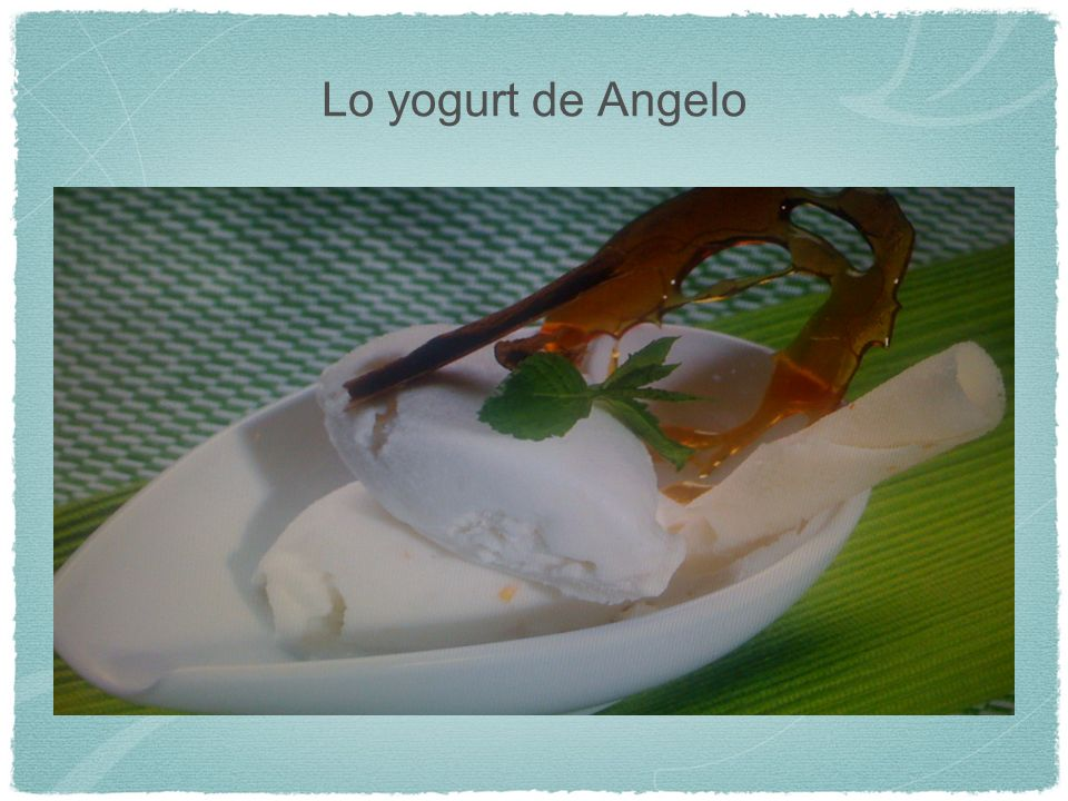 Lo yogurt de Angelo