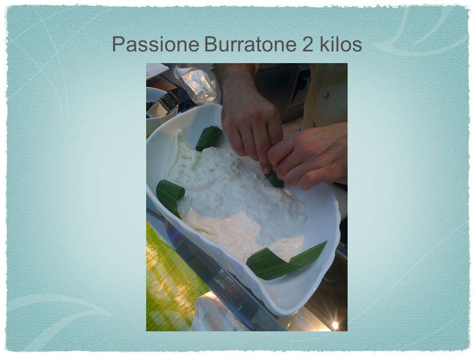 Passione Burratone 2 kilos