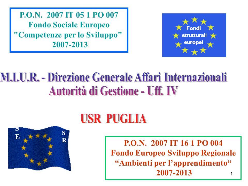 1 FSEFSE FESRFESR P.O.N. 2007 IT 05 1 PO 007 Fondo Sociale Europeo