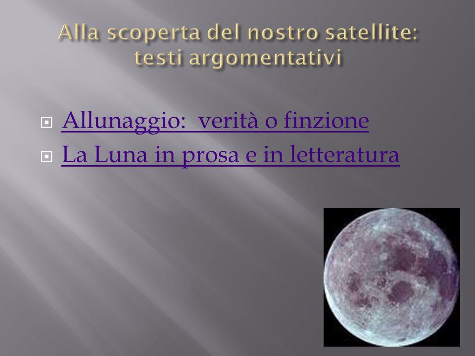 Allunaggio: verità o finzione La Luna in prosa e in letteratura