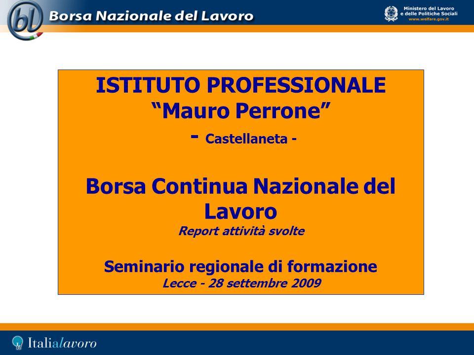 ISTITUTO PROFESSIONALE Mauro Perrone - Castellaneta - Borsa Continua Nazionale del Lavoro Report attività svolte Seminario regionale di formazione Lec