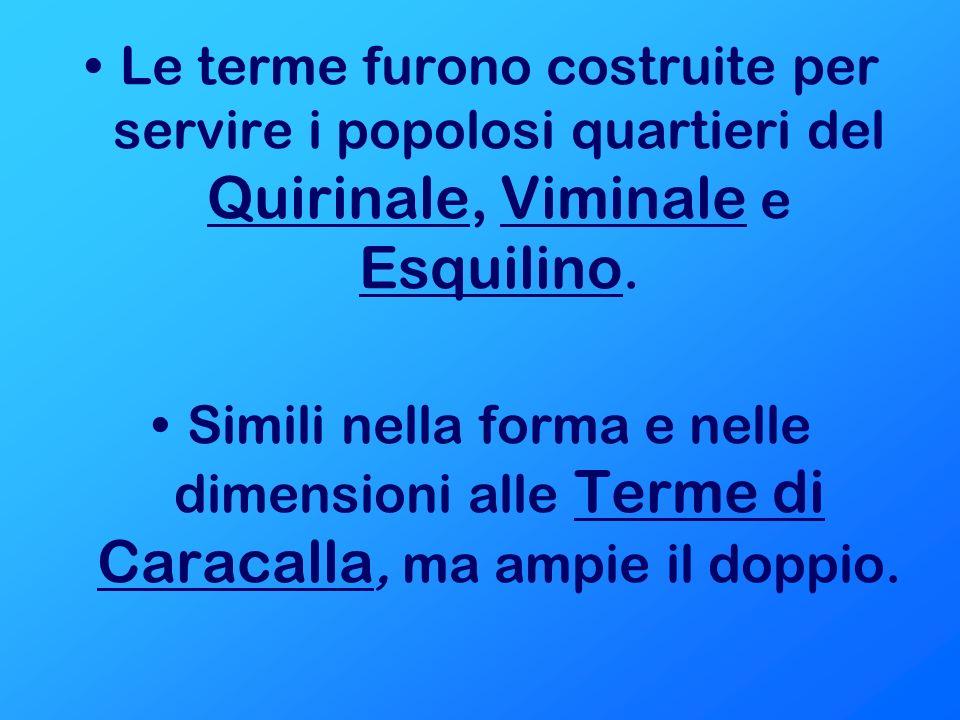 Terme di Caracalla (Antoniniane) Costituiscono uno dei più grandiosi esempi di terme imperiali di Roma, essendo ancora conservate per gran parte della loro struttura.