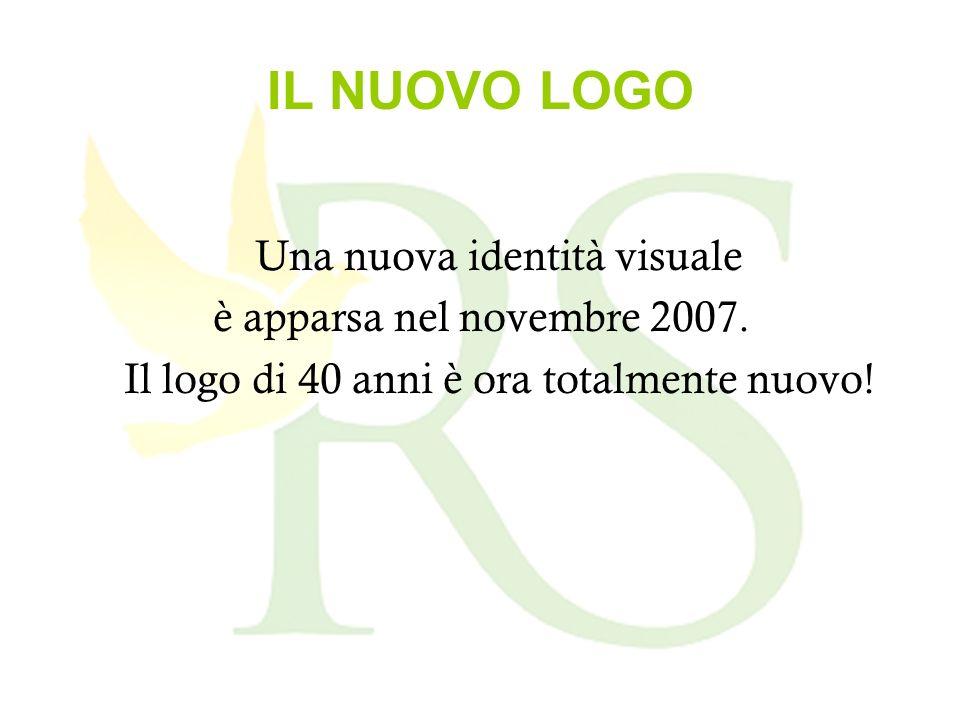 IL NUOVO LOGO Una nuova identità visuale è apparsa nel novembre 2007.