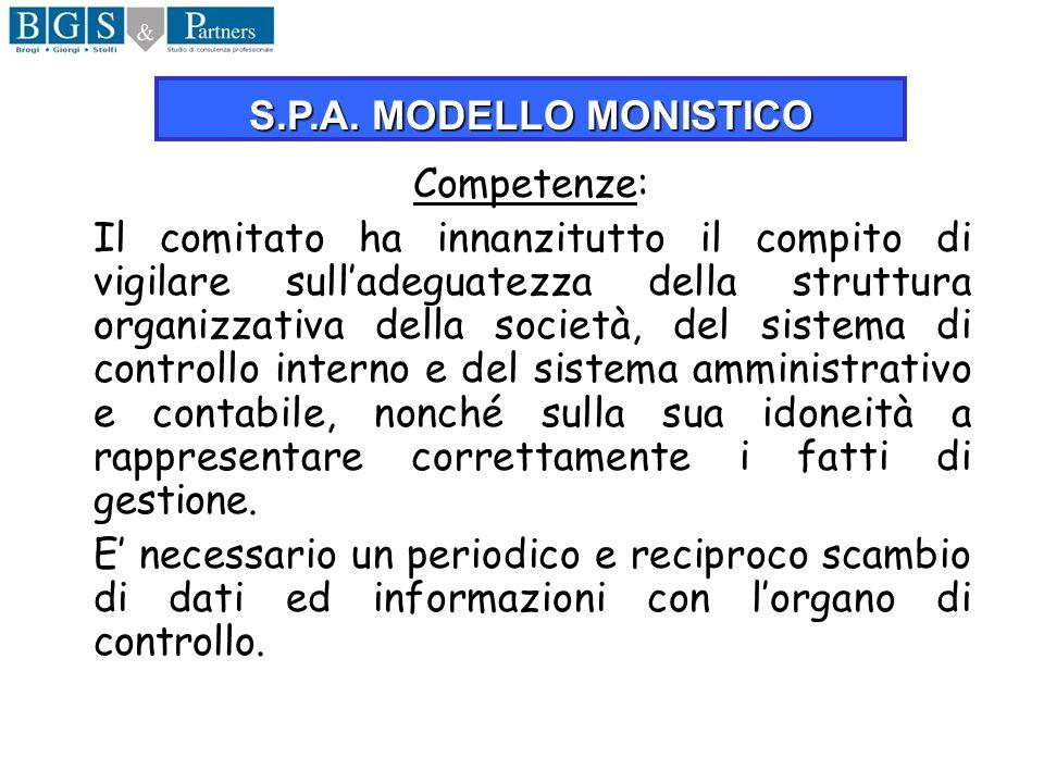 Competenze: Il comitato ha innanzitutto il compito di vigilare sulladeguatezza della struttura organizzativa della società, del sistema di controllo i