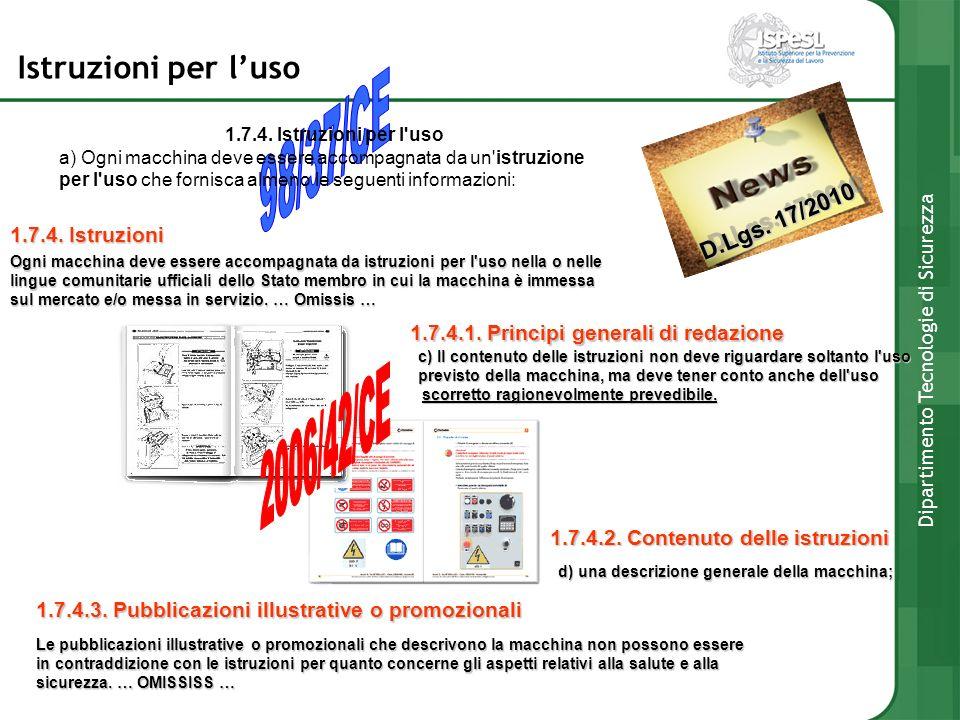 D.Lgs. 17/2010 Istruzioni per luso 1.7.4. Istruzioni 1.7.4.1. Principi generali di redazione 1.7.4.2. Contenuto delle istruzioni 1.7.4.3. Pubblicazion