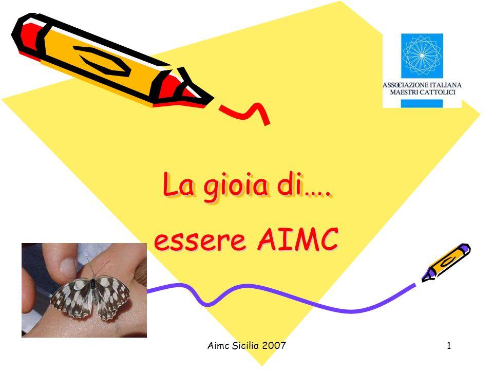Aimc Sicilia 20071 La gioia di…. essere AIMC