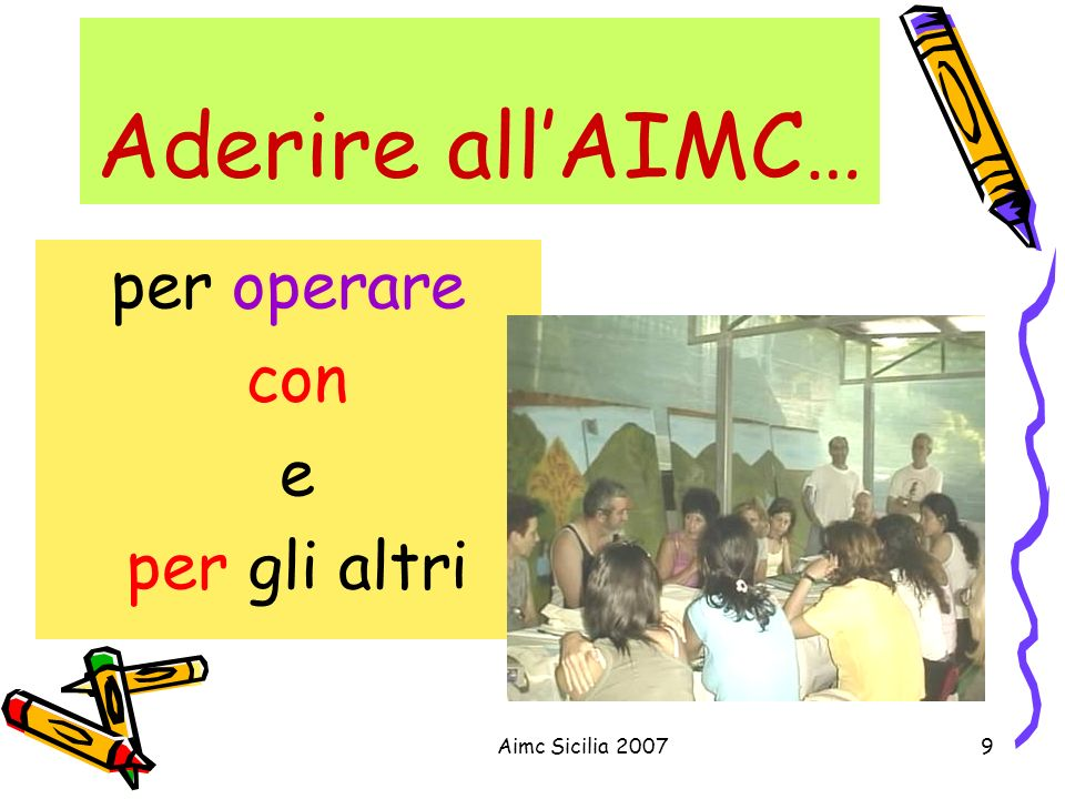 Aimc Sicilia 20079 Aderire allAIMC… per operare con e per gli altri