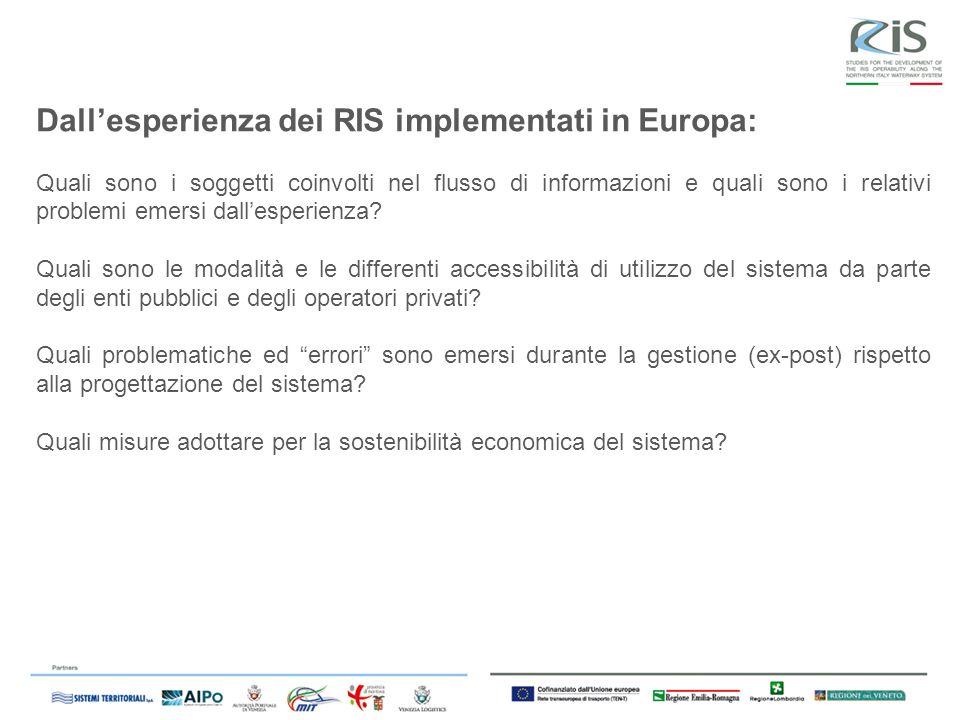 Dallesperienza dei RIS implementati in Europa: Quali sono i soggetti coinvolti nel flusso di informazioni e quali sono i relativi problemi emersi dallesperienza.
