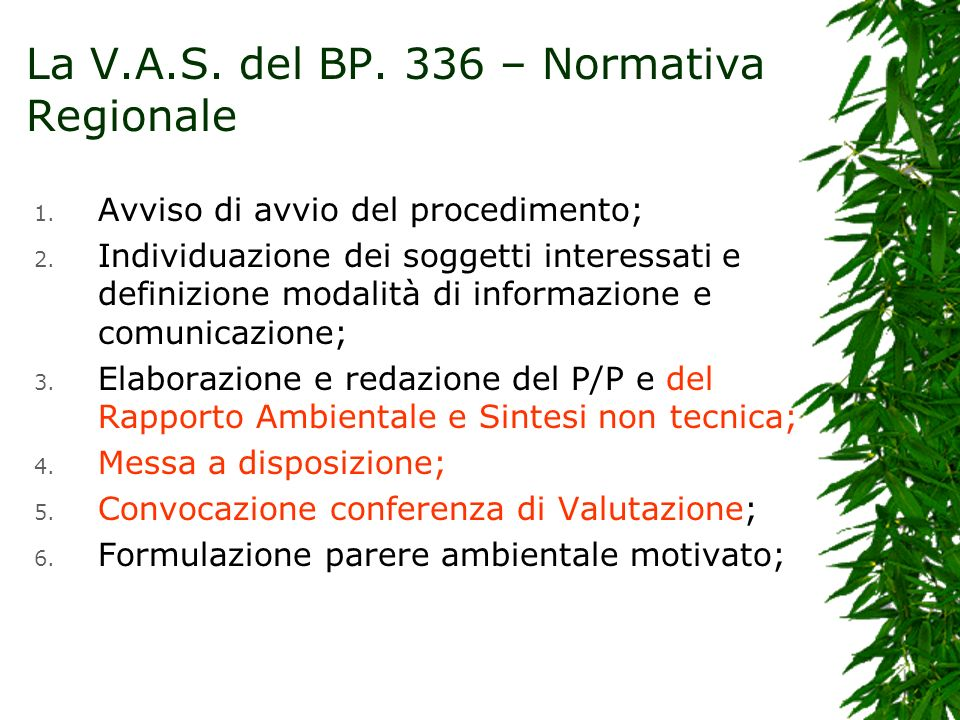 La V.A.S. del BP. 336 – Normativa Regionale 1. Avviso di avvio del procedimento; 2. Individuazione dei soggetti interessati e definizione modalità di