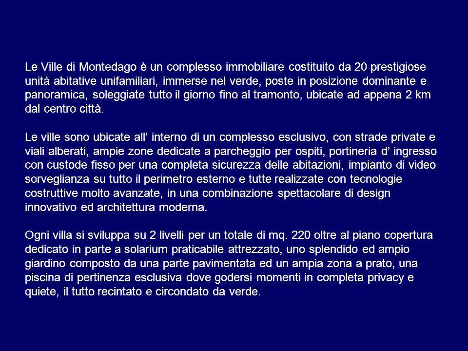 Le Ville di Montedago è un complesso immobiliare costituito da 20 prestigiose unità abitative unifamiliari, immerse nel verde, poste in posizione domi