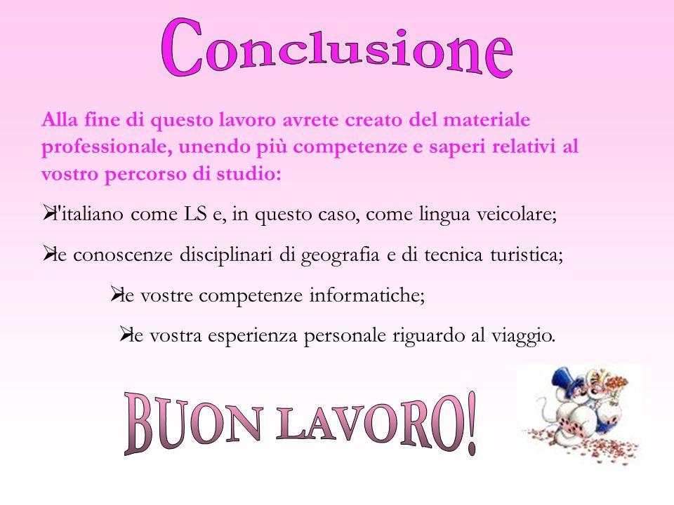 Alla fine di questo lavoro avrete creato del materiale professionale, unendo più competenze e saperi relativi al vostro percorso di studio: l'italiano