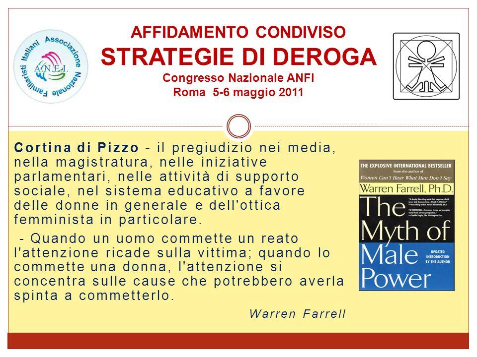 Cortina di Pizzo - il pregiudizio nei media, nella magistratura, nelle iniziative parlamentari, nelle attività di supporto sociale, nel sistema educat