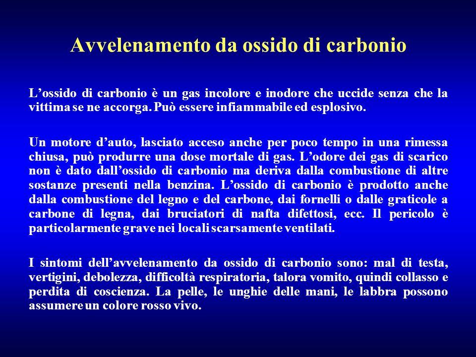 Avvelenamento da ossido di carbonio Lossido di carbonio è un gas incolore e inodore che uccide senza che la vittima se ne accorga. Può essere infiamma