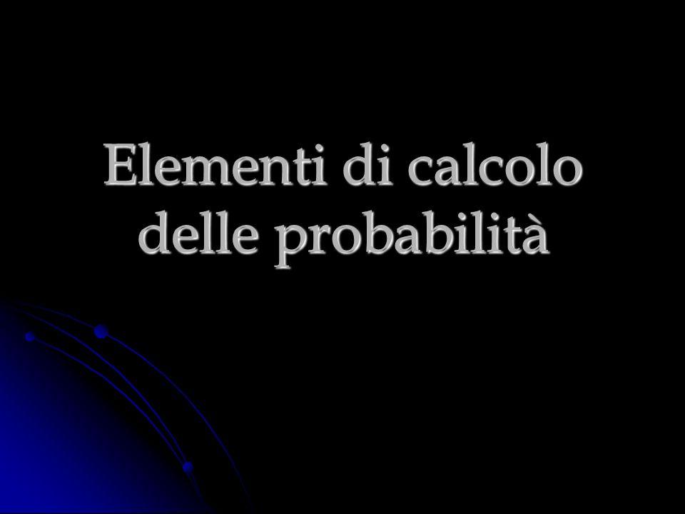 PROBABILITA COMPOSTA DI UN EVENTO INTERSEZIONE DI DUE EVENTI INDIPENDENTI p(E 1 E 2 )=p(E 1 )·p(E 2 ) PROBABILITA COMPOSTA DI UN EVENTO INTERSEZIONE DI DUE EVENTI DIPENDENTI p(E 1 E 2 )=p(E 1 )·p(E 2 |E 1 ) dove p(E 2 \E 1 ) prende il nome di probabilità condizionata di E 2 rispetto ad E 1 e rappresenta la probabilità che si verifichi E 2 dopo che si è verificatoE 1
