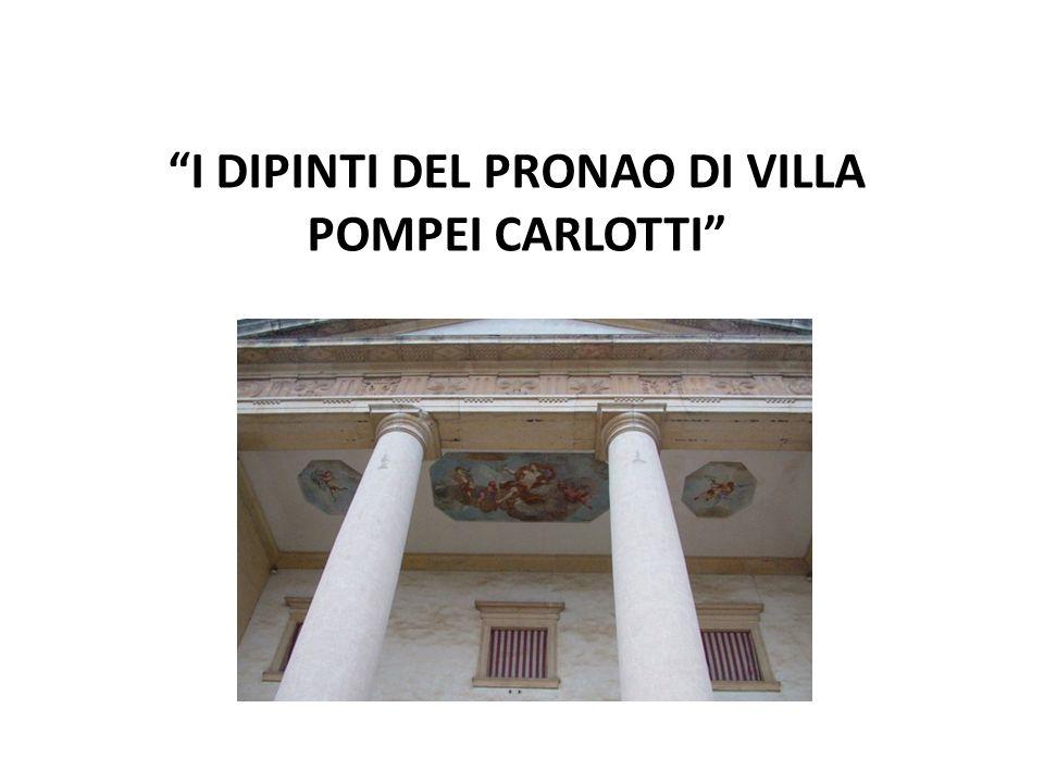 I DIPINTI DEL PRONAO DI VILLA POMPEI CARLOTTI