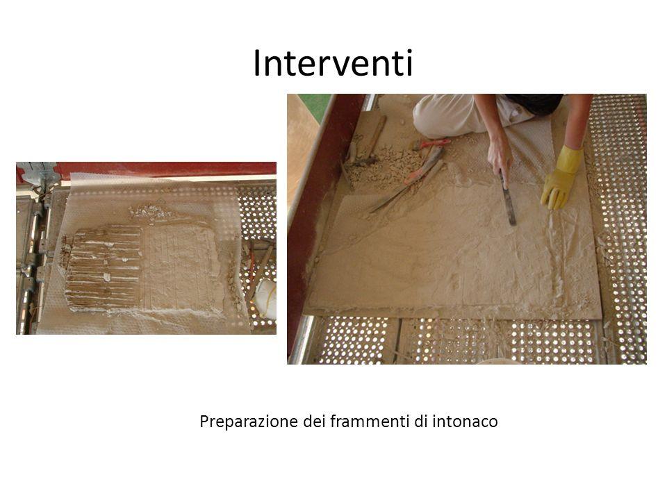 Interventi Preparazione dei frammenti di intonaco