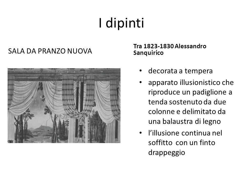 I dipinti SALA DA PRANZO NUOVA Tra 1823-1830 Alessandro Sanquirico decorata a tempera apparato illusionistico che riproduce un padiglione a tenda sost