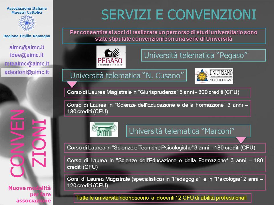 Associazione Italiana Maestri Cattolici Regione Emilia Romagna Nuove modalità per fare associazione SERVIZI E CONVENZIONI Università telematica Pegaso