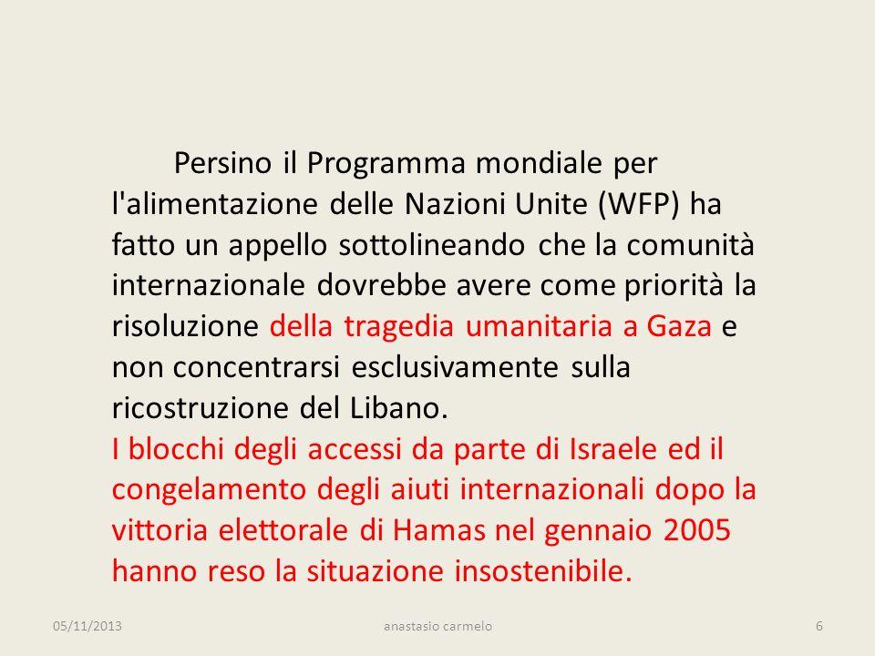 Persino il Programma mondiale per l alimentazione delle Nazioni Unite (WFP) ha fatto un appello sottolineando che la comunità internazionale dovrebbe avere come priorità la risoluzione della tragedia umanitaria a Gaza e non concentrarsi esclusivamente sulla ricostruzione del Libano.