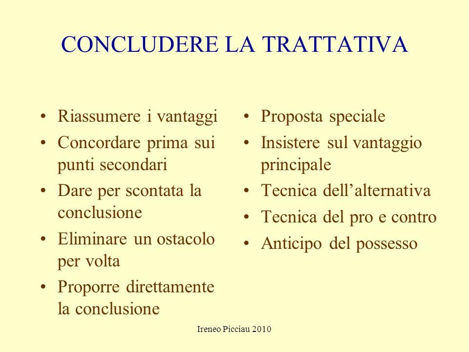 Ireneo Picciau 2010 La conclusione della trattativa